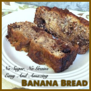 No Added Sugar, No Grains, Easy and Amazing Banana Bread
