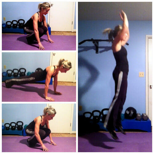 BURPEES WITH JUMP Stand tall and get down into a squat position with your hands touching the floor in front of you. In a quick motion, push your legs back so that you are in a pushup position. Quickly jump your legs forward so that you are in the lowered squat position with your hands touching the floor. Now jump up with your arms raised over your head. That's one rep.
