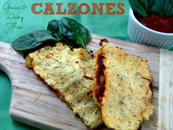 Calzones (Grain, Dairy, Nut Free)