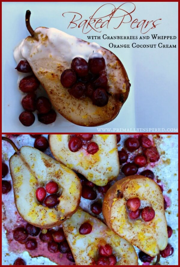 Baked Pears with Cranberries and Whipped Orange Coconut Cream