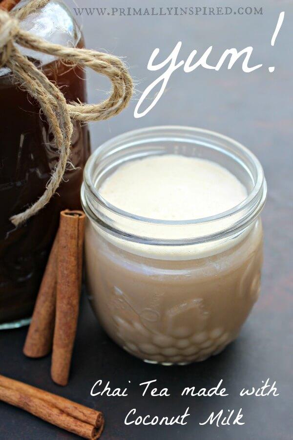 Chai Tea Made with Coconut Milk PrimallyInspired.com