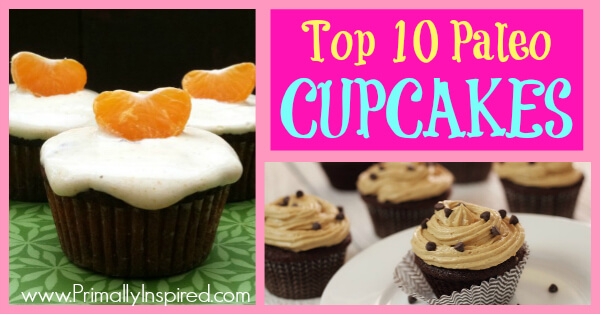 Best Paleo Cupcakes Recipes - www.PrimallyInspired.com