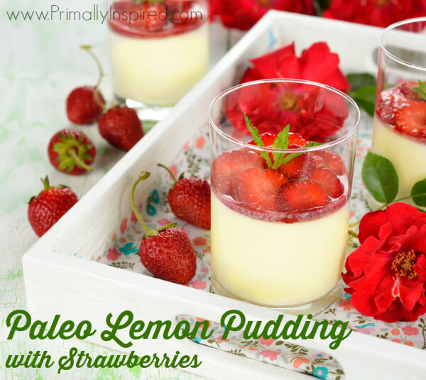 Paleo Lemon Pudding with Strawberries from Primally Inspired