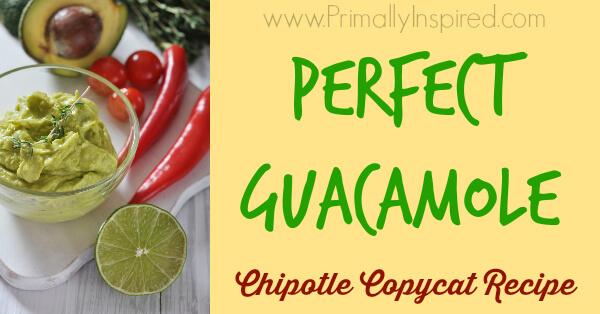 Perfect Guacamole Recipe from Primally Inspired