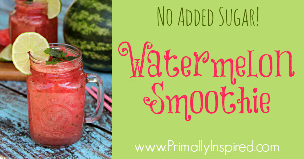 Watermelon Smoothie from Primally Inspired (No added sugar!)