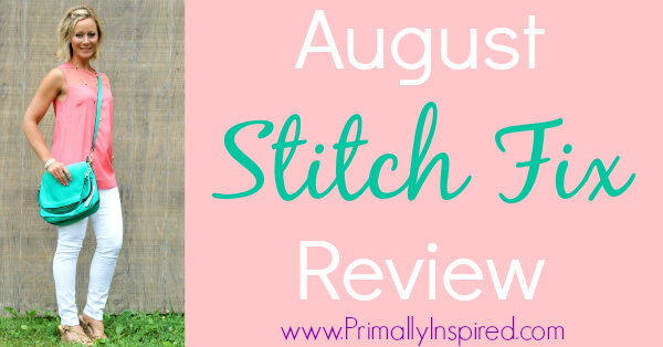 August Stitch Fix Review by Primally Inspired