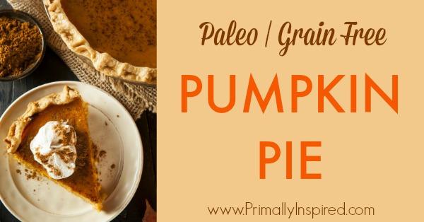 Paleo Pumpkin Pie Recipe (Gluten Free, Dairy Free) Primally Inspired
