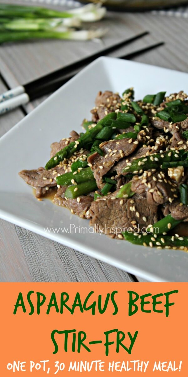 Asparagus Beef Stir-Fry 30 Minute Healthy Meal from Primally Inspired ...