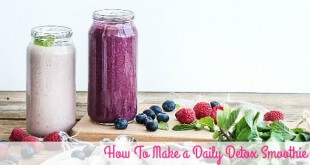 How To Make Daily Detox Smoothie
