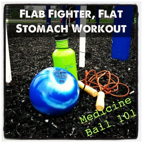 Tuesday Training: The Importance of Variety and a Medicine Ball Flab Fighter, Flat Stomach Workout