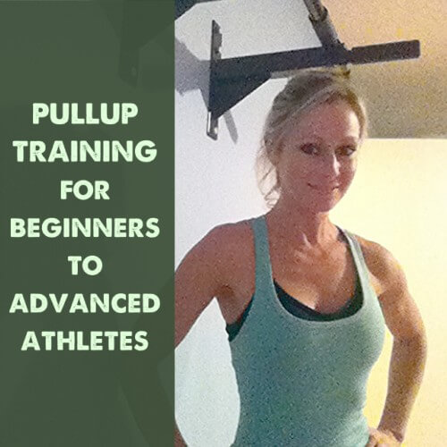 Tuesday Training: Pullup Training for Beginners to Advanced Athletes