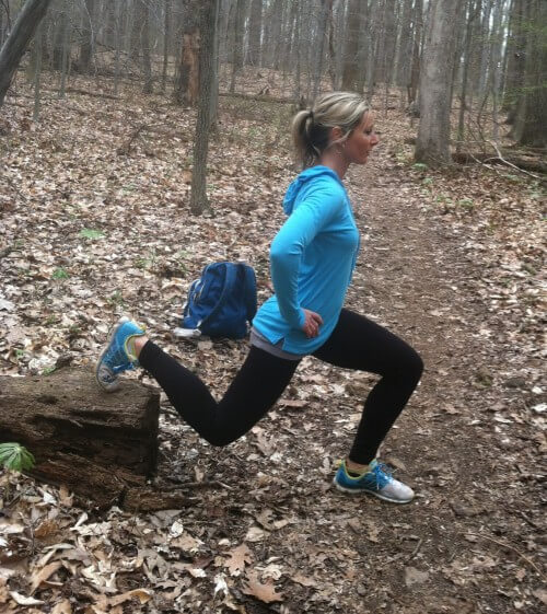 ELEVATED SPLIT LUNGES Find a log or rock. Place the ball of one foot on the log or rock. Step your other foot out a few feet in front of you. Brace your core and lower your body as far as you can go. Pause and then push yourself back up to starting position. Complete 20 lunges on each side.
