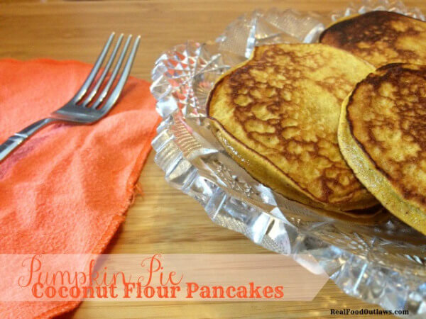 PumpkinPieCoconutFlourPancakesrealfoodoutlaws