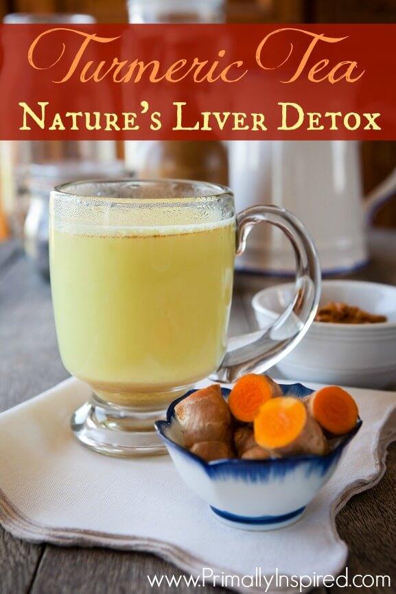 Turmeric Tea - Liver Detox PrimallyInspired.com