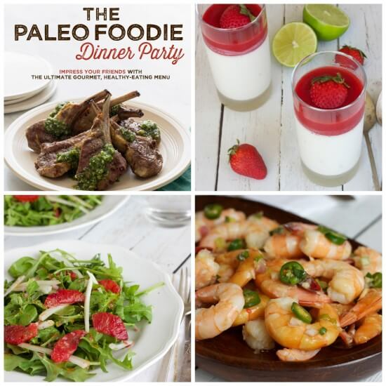 The Paleo Foodie Dinner Party