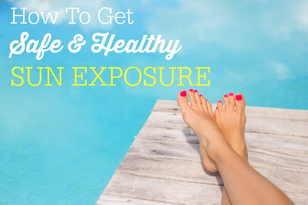Health Benefits of the Sun and How To Get Safe and Healthy Sun Exposure | Primally Inspired