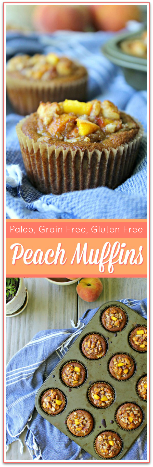 These are delicious and healthy! Paleo Peach Muffins (Grain Free, Gluten Free)